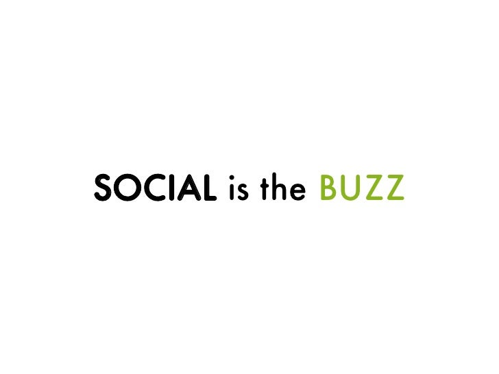 SOCIAL is the BUZZ