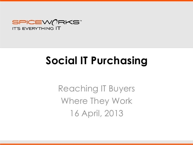 Social IT: reach IT buyers with vertical networks 16.04.13
