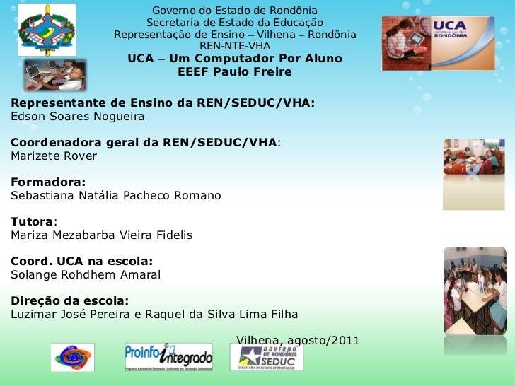 Governo do Estado de Rondônia                      Secretaria de Estado da Educação                 Representação de Ensin...