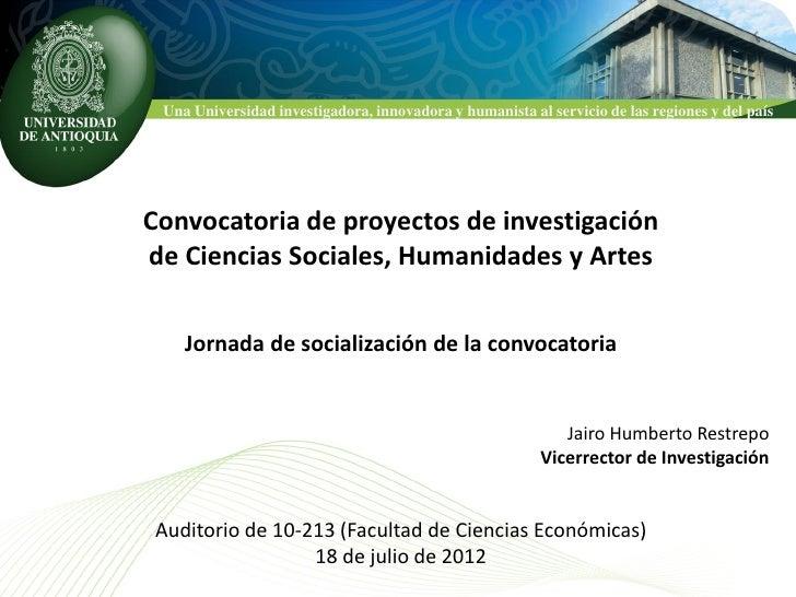 Una Universidad investigadora, innovadora y humanista al servicio de las regiones y del paísConvocatoria de proyectos de i...