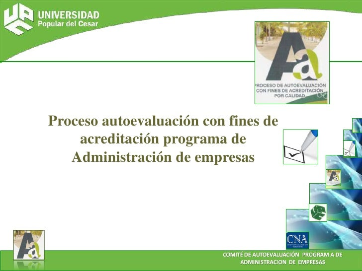 Proceso autoevaluación con fines de acreditación programa de Administración de empresas<br />