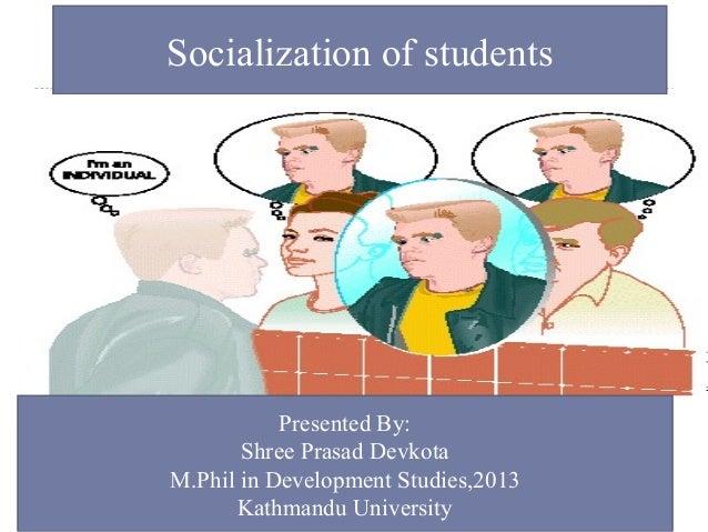 Socialization  shree p. devkota