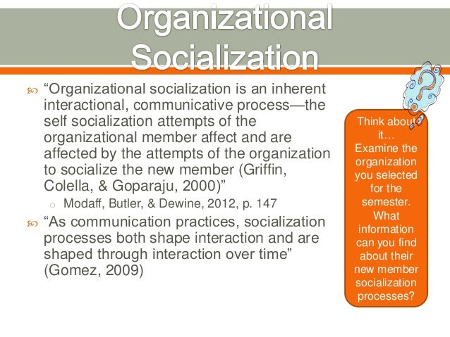 organizational socialization Employee socialization & orientation 1 employee socialization and orientation by si hosseini 2 organizational socialization how.