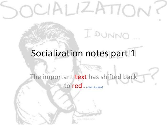 Socialization part 1 ss