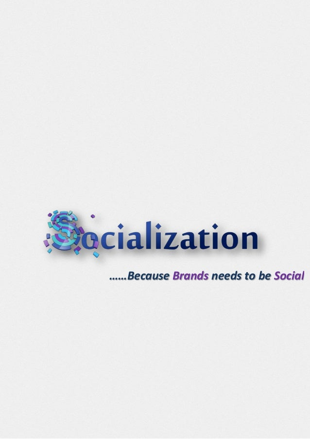 ……Because Brands needs to be Social