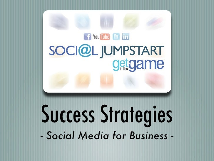 Social Jumpstart Success Strategies