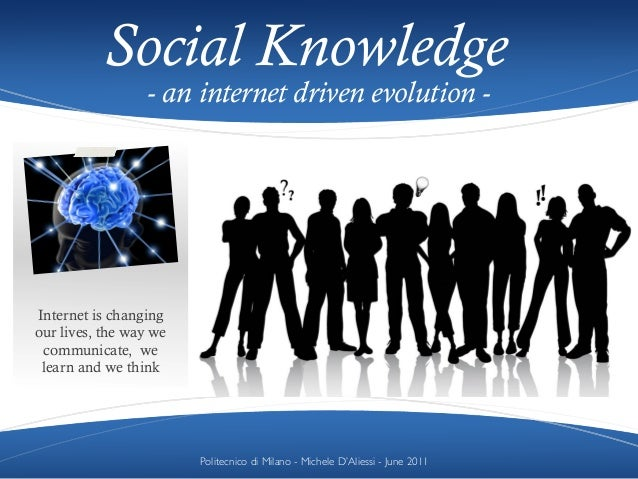 Social knowledge - an internet driven evolution