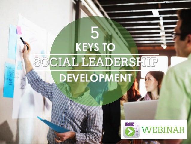 5 Keys to Social Leadership Development - Webinar 04.23.14