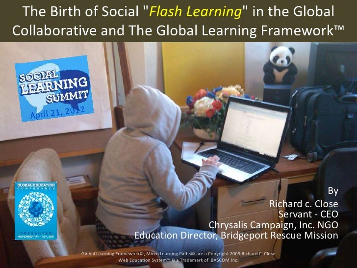"""The Birth of Social """"Flash Learning"""" in the GlobalCollaborative and The Global Learning Framework™                        ..."""