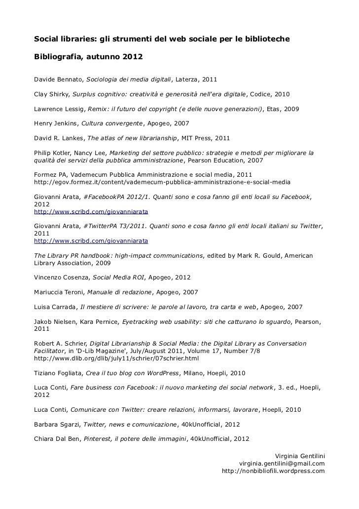 Social libraries: gli strumenti del web sociale per le bibliotecheBibliografia, autunno 2012Davide Bennato, Sociologia dei...