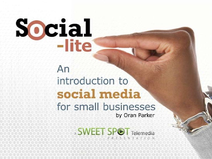 Social-Lite: An Introduction To Social Media For Small Businesses