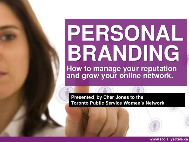 Personal Branding: How to manage your online brand