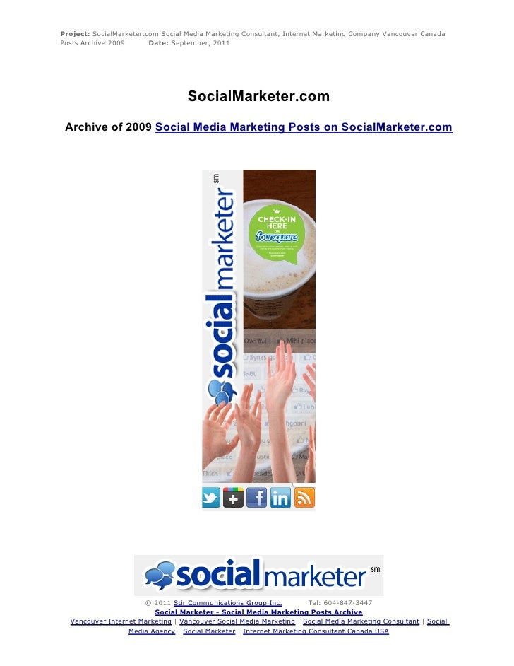 Project: SocialMarketer.com Social Media Marketing Consultant, Internet Marketing Company Vancouver CanadaPosts Archive 20...