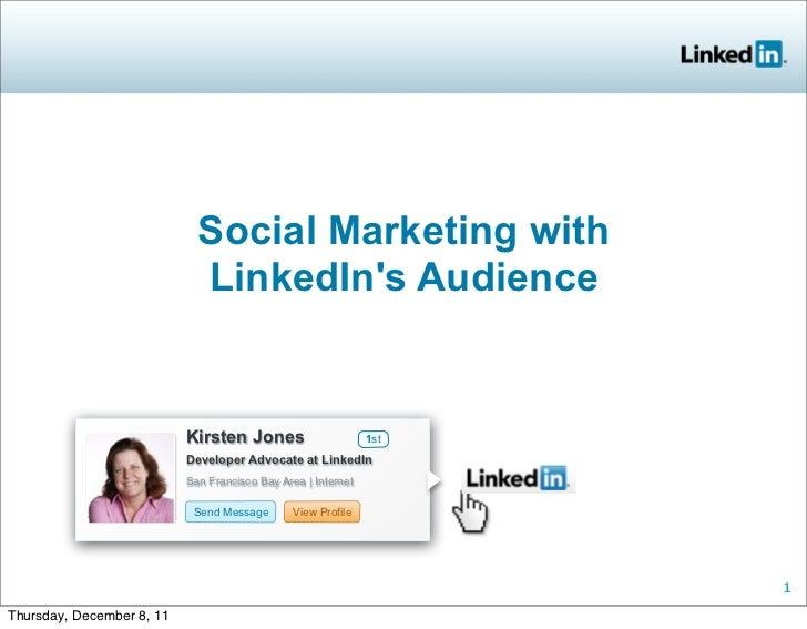 Social Marketing with                             LinkedIns Audience                           Kirsten Jones              ...