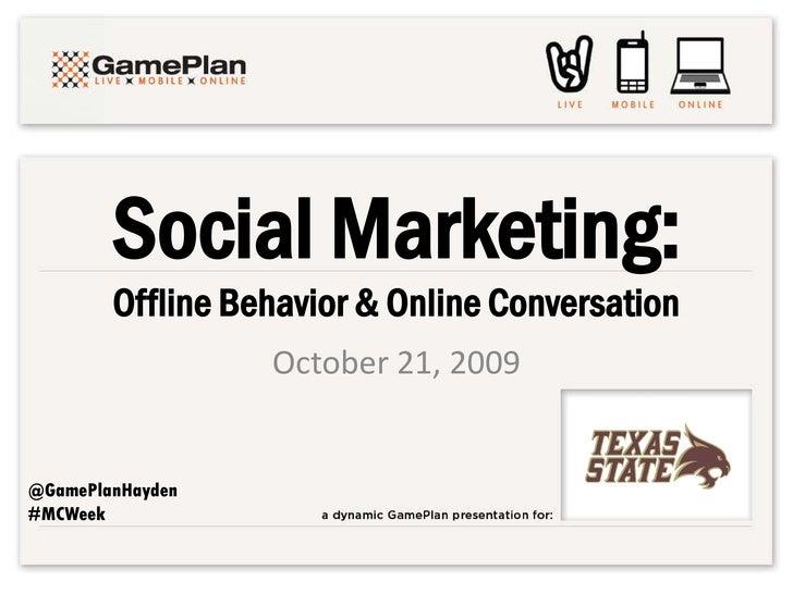 Social Marketing   Offline Behavior & Online Conversation