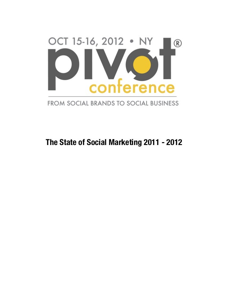 The State of Social Marketing 2011 - 2012