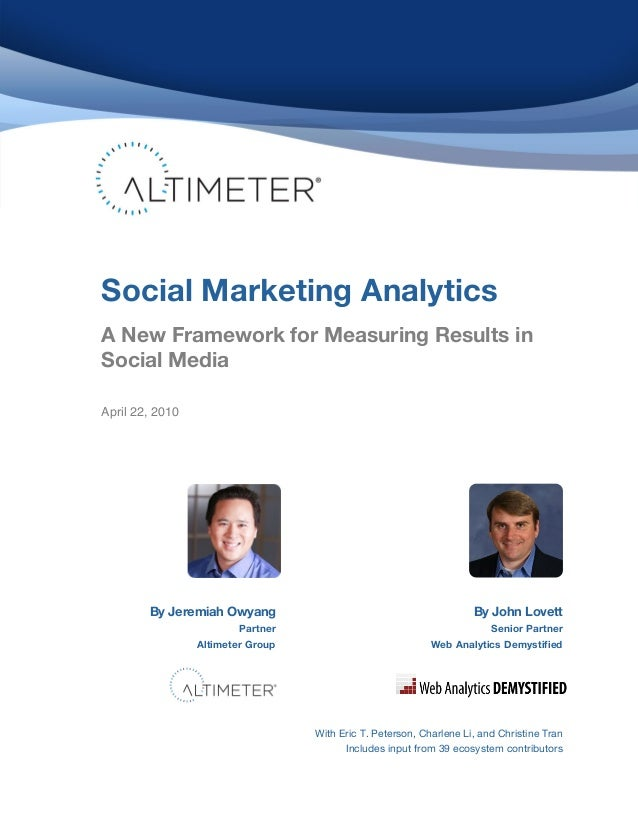 ! ! ! ! ! ! ! ! ! ! ! ! ! ! ! ! ! ! ! ! ! ! ! ! ! ! ! ! ! ! ! ! ! ! !  Social Marketing Analytics  !  A New Framework for ...