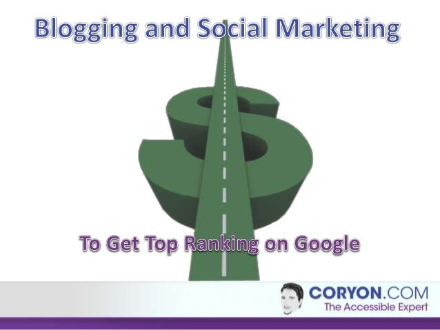 Social marketing and blogging 2012