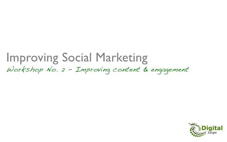 Social Marketing Best Practices Workshop #2