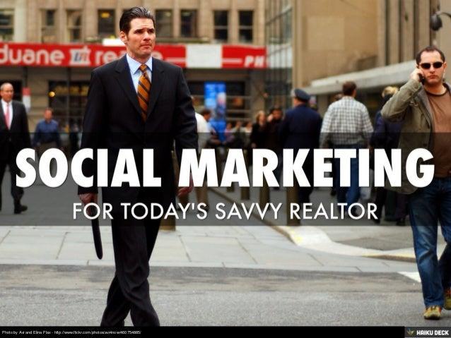 Social Marketing For Today's Savvy Realtor
