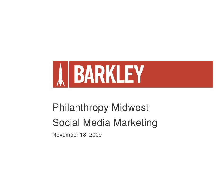 Philanthropy Midwest Social Media Marketing November 18, 2009