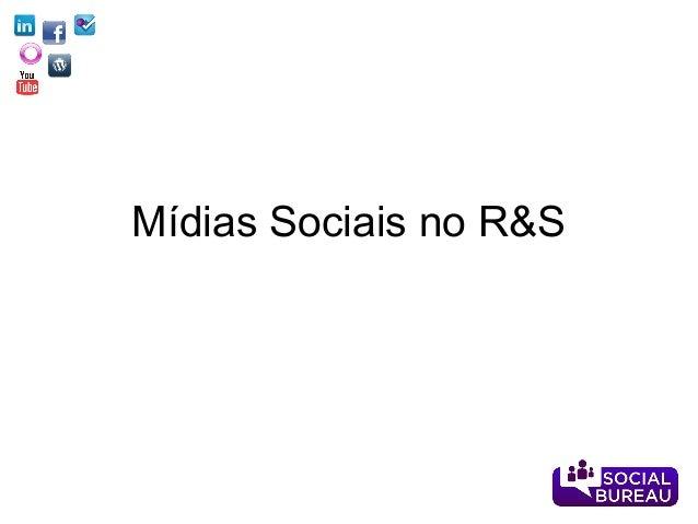 Mídias Sociais no R&S