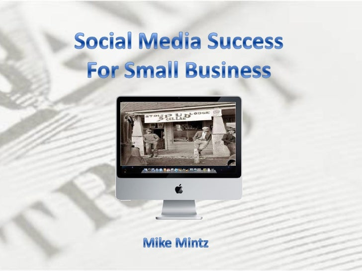 Social Meda Success for Small Business