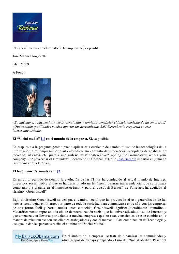 El «Social media» en el mundo de la empresa. Sí, es posible.  José Manuel Angioletti  04/11/2009  A Fondo     ¿En qué mane...