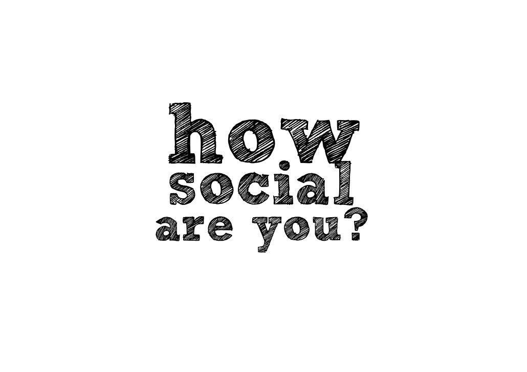How Social