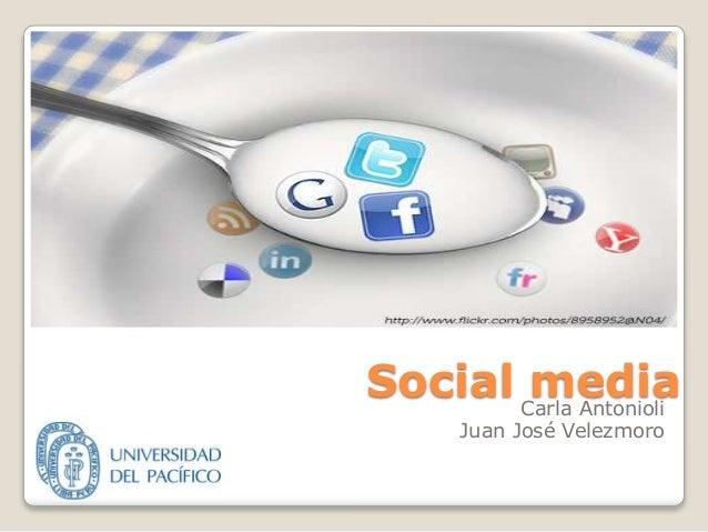 Social mediaCarla Antonioli Juan José Velezmoro