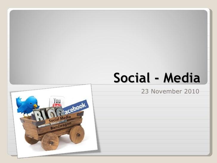 Social - Media 23 November 2010