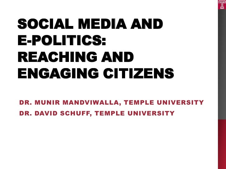 Social media and e-politics: Reaching and engaging citizens