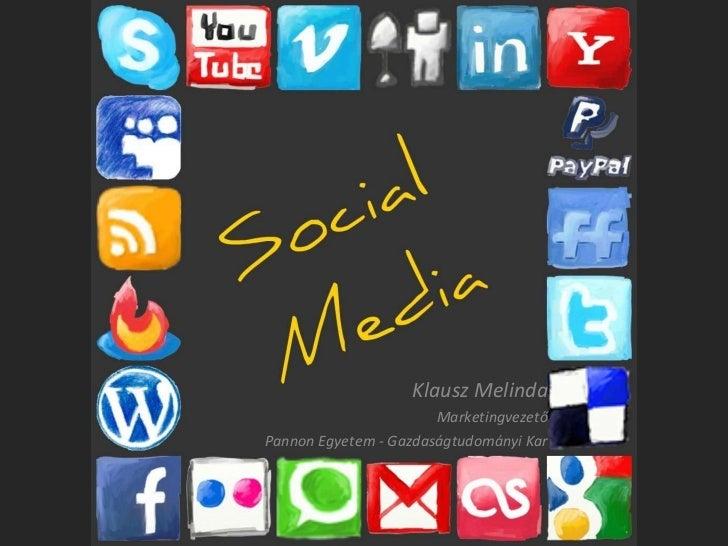 Socialmedia vállalati alkalmazása - áttekintés