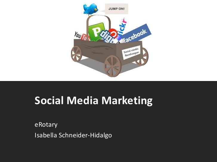 Social Media Marketing eRotary  Isabella Schneider-Hidalgo