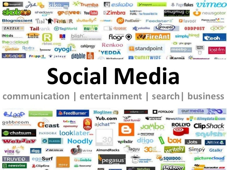 Social Media<br />communication | entertainment | search| business<br />