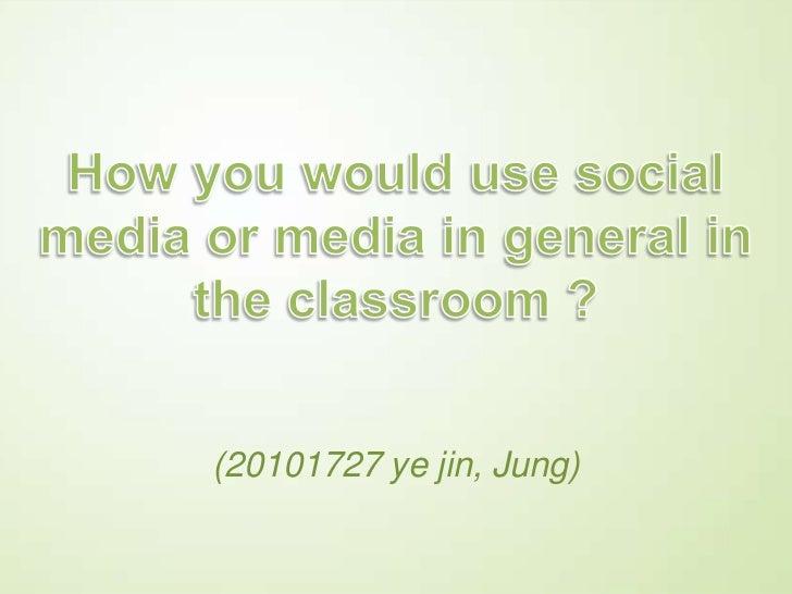 (20101727 ye jin, Jung)