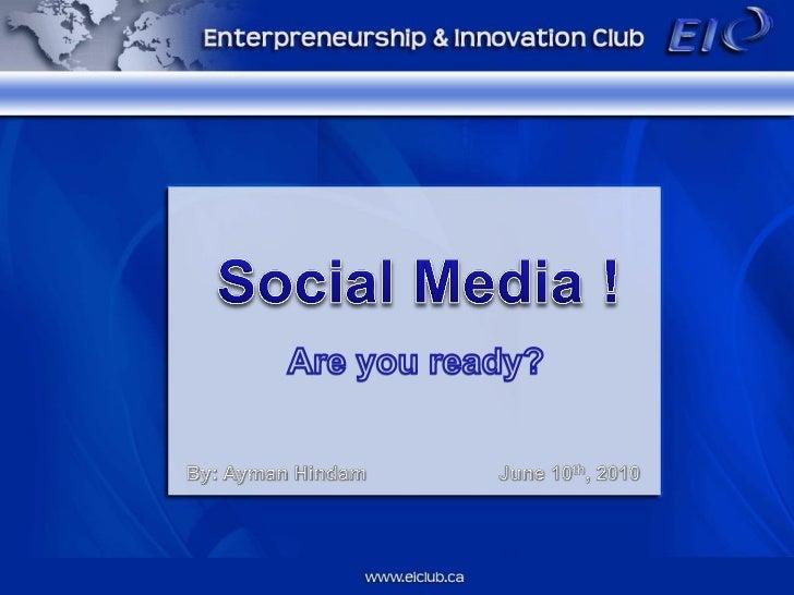 Social media! are you ready?