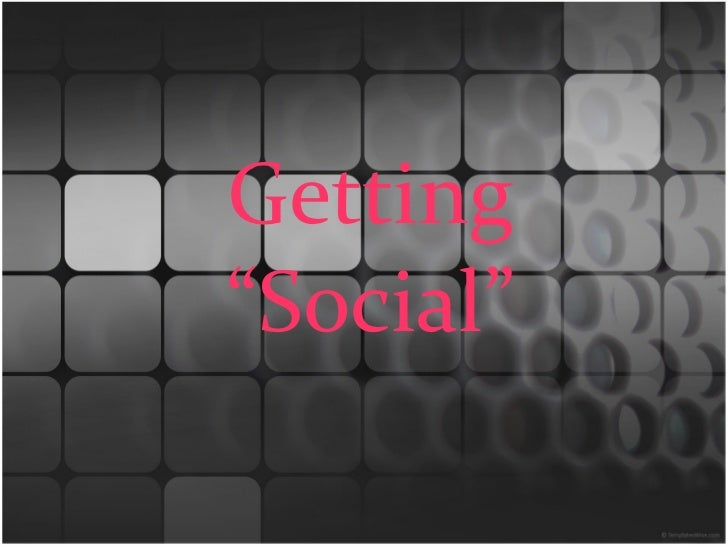 "Getting""Social"""