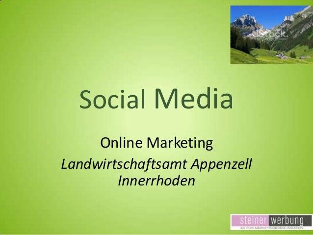 Social Media Online Marketing Landwirtschaftsamt Appenzell Innerrhoden