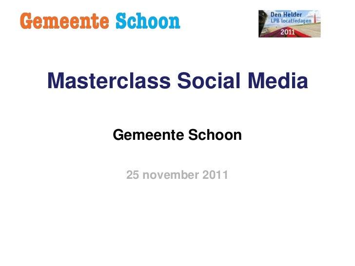 Social media  1 (masterclass 8 LPB-congres 2011)