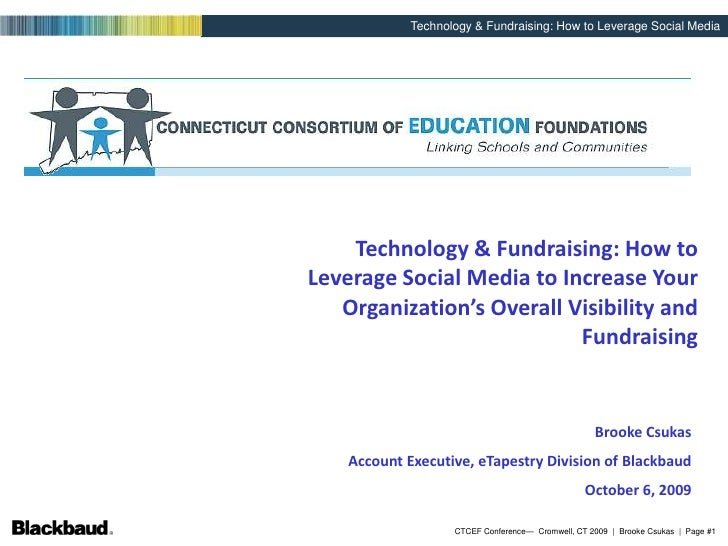 Technology & Fundraising: How to Leverage Social Media to Increase Your Organization's Overall Visibility and Fundraising<...