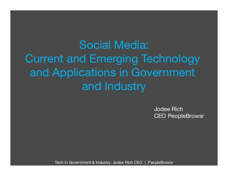 Social Media:Current and Emerging Technology and Applications in Government           and Industry                        ...