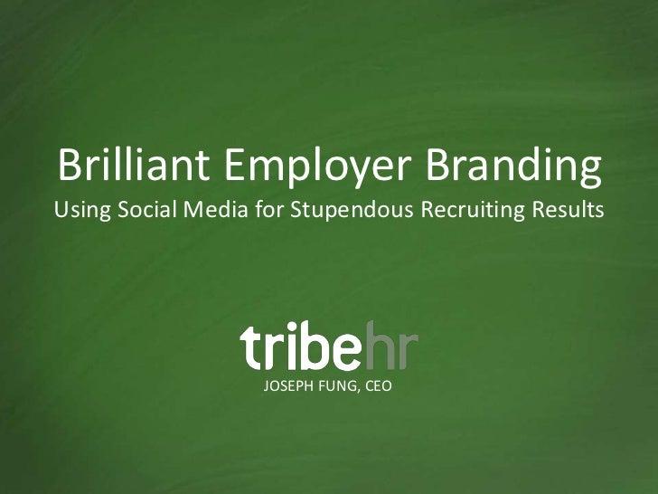 Brilliant Employer Branding