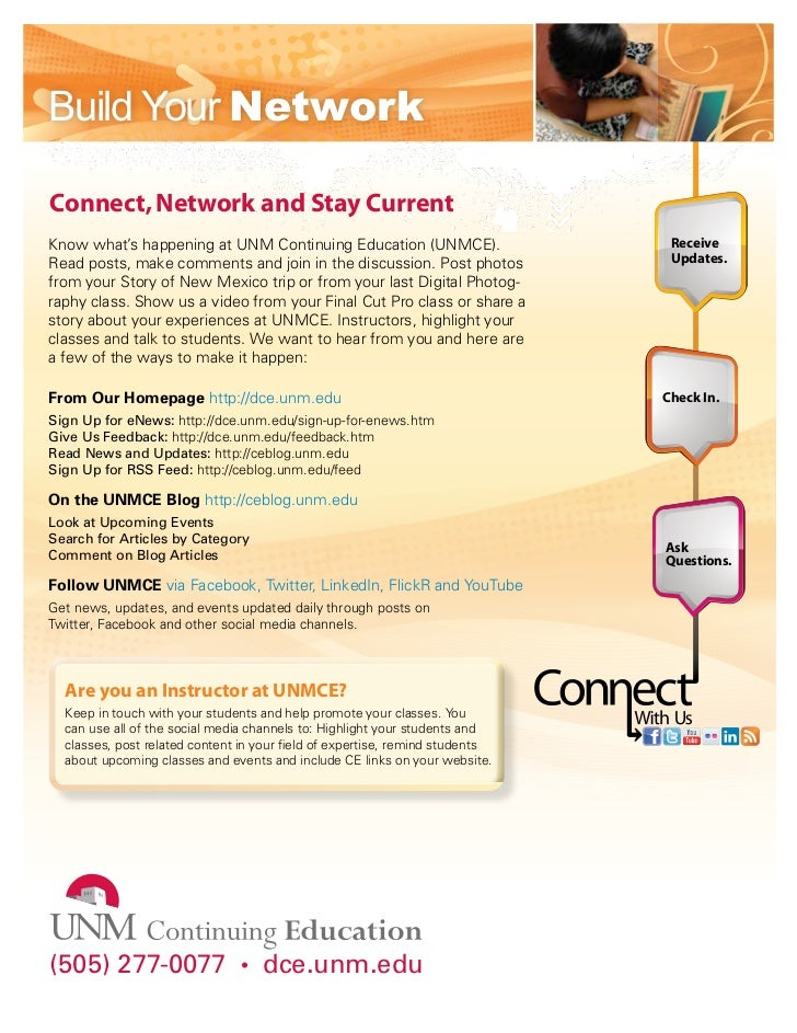 Build Your NetworkConnect, Network and Stay CurrentKnow what's happening at UNM Continuing Education (UNMCE).             ...