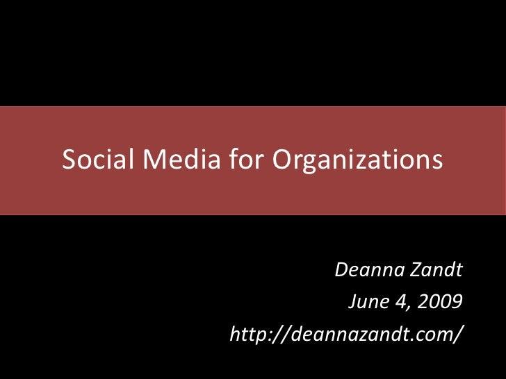 Social Media  For Organizations