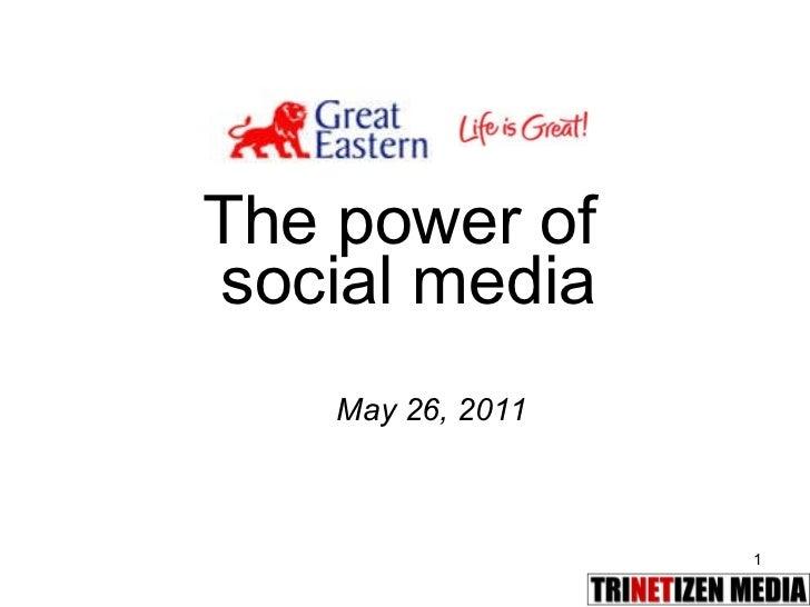 The power of  social media May 26, 2011