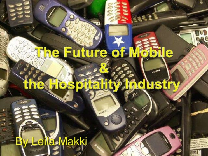 The Future of Mobile & the Hospitality Industry