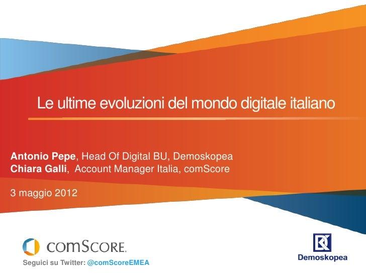 Social Media le ultime evoluzioni del mondo digitale italiano. Ricerca di Demoskopea e comScore