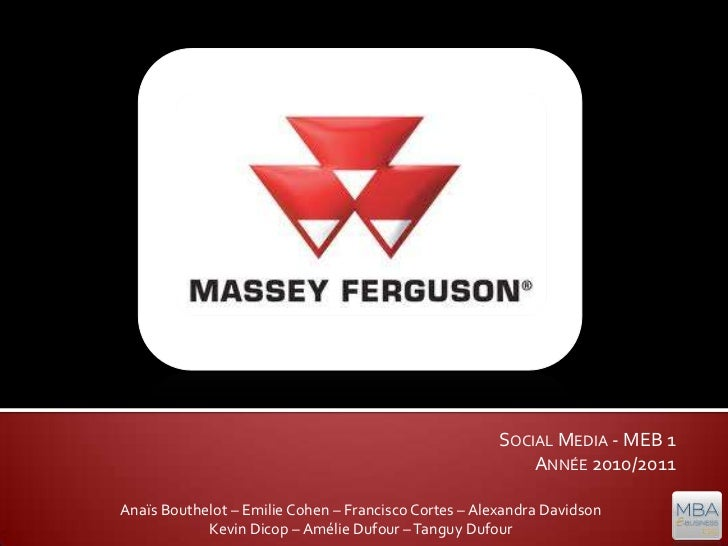 [MBA E-Business] Projet Social media - Recommandation Massey Ferguson