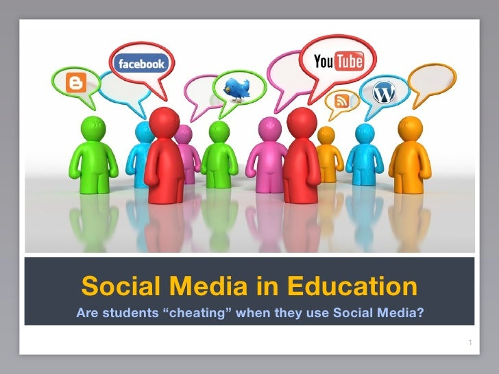 "Social Media in Education Are students ""cheating"" when they use Social Media?                                             ..."